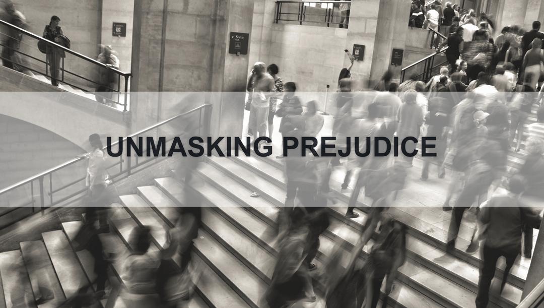 UnmaskingPrejudice