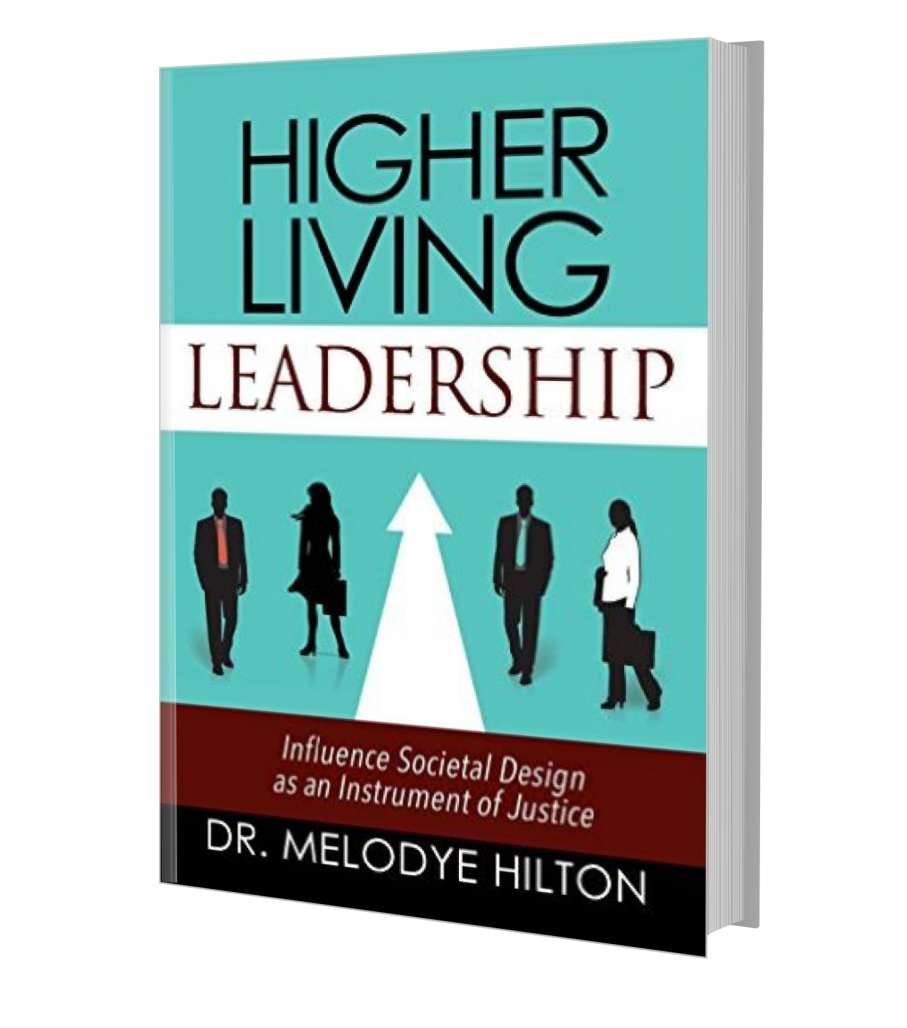 Higher Living Leadership Paperback