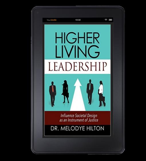 Higher Living Leadership on Kindle