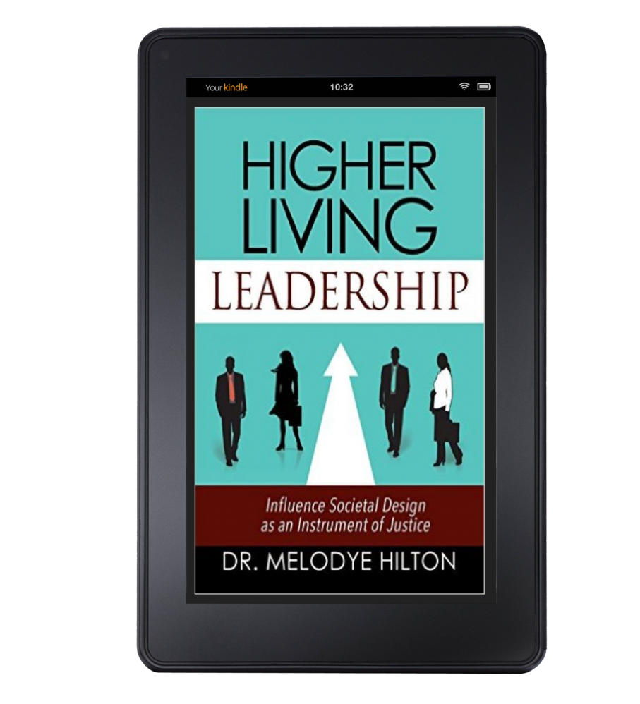 Higher Living Leadership on Kindle