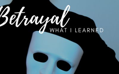Betrayal: What I Learned